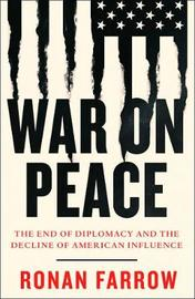 War on Peace by Ronan Farrow image