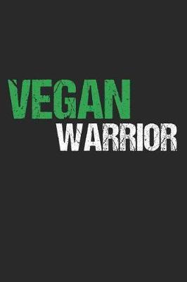 Vegan Warrior by Vegetarian Notebooks