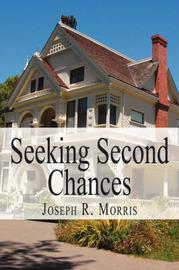 Seeking Second Chances by Joseph R. Morris image