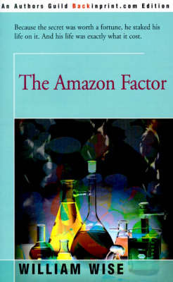 The Amazon Factor by William Wise image
