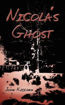 Nicola's Ghost by John Kitchen
