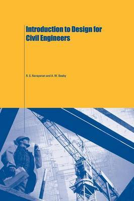 Introduction to Design for Civil Engineers by A.W. Beeby
