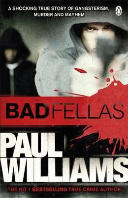Badfellas by Paul Williams