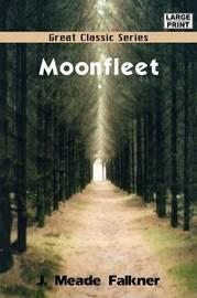 Moonfleet by J Meade Falkner image