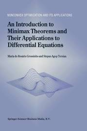 An Introduction to Minimax Theorems and Their Applications to Differential Equations by M. R. Grossinho