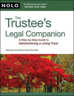 The Trustee's Legal Companion: A Step-By-Step Guide to Administering a Living Trust by Liza Hanks, Attorney