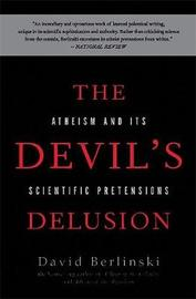 The Devil's Delusion by David Berlinski