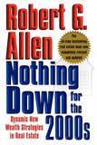 Nothing Down for the 2000s by Robert G Allen