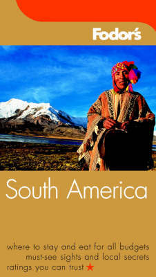 South America by Fodor's