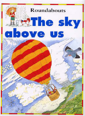 The Sky Above Us by Kate Petty