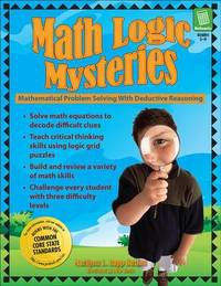 Math Logic Mysteries by Marilynn L Rapp Buxton
