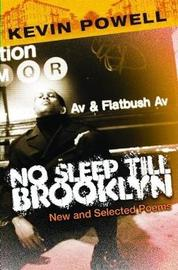 No Sleep Till Brooklyn by Kevin Powell image