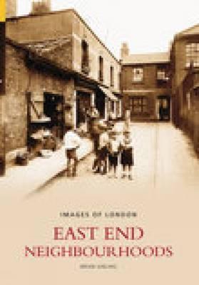 East End Neighbourhoods by Brian Girling