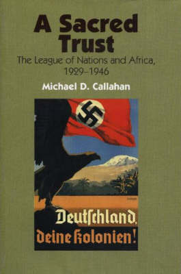 A Sacred Trust by Michael D. Callahan
