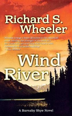 Wind River by Richard S Wheeler image