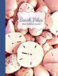 Sand Dollars, Seashells & Beach Vibes Blank Notebook Journal by Ahri's Notebooks & Journals