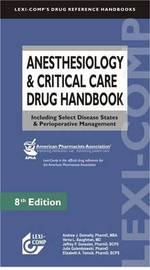 Anesthesiology and Critical Care Drug Handbook by Andrew J. Donnelly image