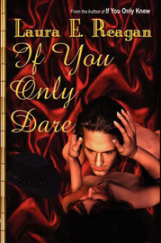 If You Only Dare by Laura, E Reagan image