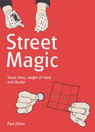 Street Magic by Paul Zenon