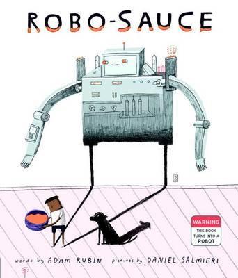 Robo Sauce Adam Rubin Book In Stock Buy Now At Mighty Ape Nz