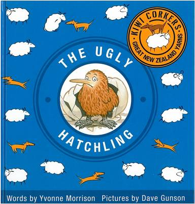 Kiwi Corkers: The Ugly Hatchling by Yvonne Morrison image