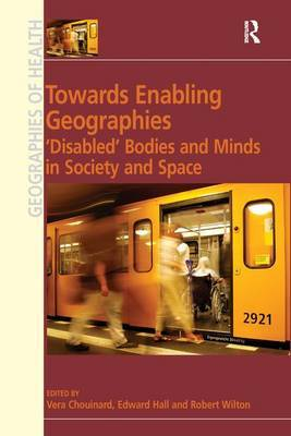 Towards Enabling Geographies by Edward Hall