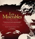 Les Miserables: From Stage to Screen by Benedict Nightingale