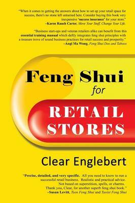 Feng Shui for Retail Stores by Clear Englebert