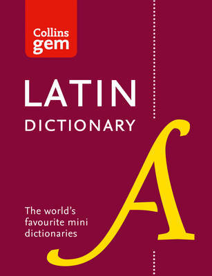 Collins Latin Gem Dictionary by Collins Dictionaries image