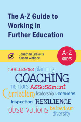 The A-Z Guide to Working in Further Education by Jonathan Gravells image