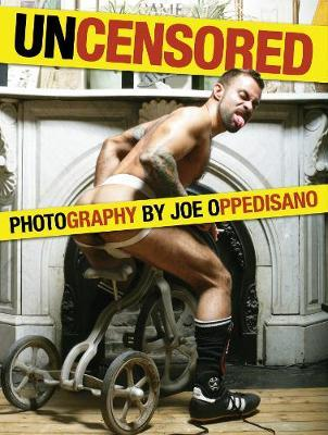 Uncensored by Joe Oppedisano