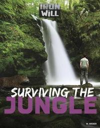 Surviving the Jungle by M. Weber