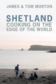 Shetland by James Morton