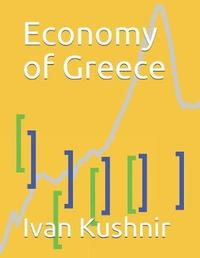 Economy of Greece by Ivan Kushnir