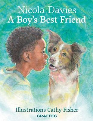 A Boy's Best Friend by Nicola Davies