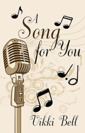 A Song for You by Vikki Bell