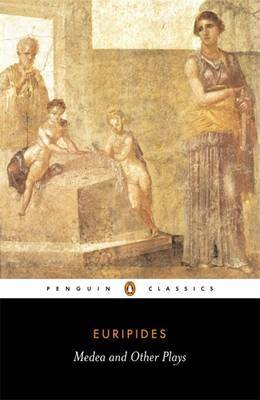 Medea and Other Plays by * Euripides image