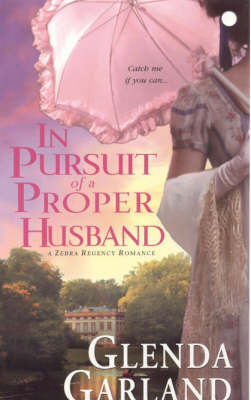 In Pursuit of a Proper Husband by Glenda Garland image