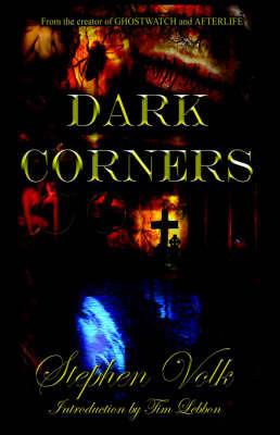 Dark Corners - Hardback by Stephen Volk