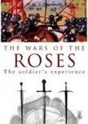 The Wars of the Roses by Anthony E. Goodman image