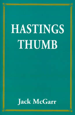 Hastings Thumb by Jack McGarr