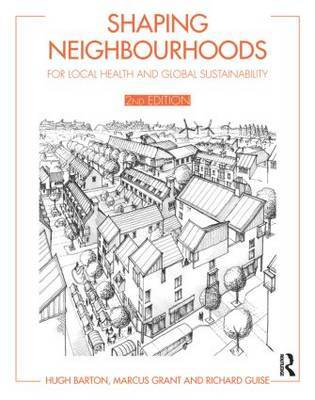 Shaping Neighbourhoods by Hugh Barton