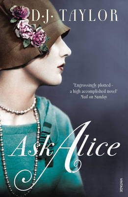 Ask Alice by D.J. Taylor
