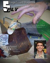 5 Ply Fingerboard Magazine April 2011: For Fingerboarders by Fingerboarders by Bobby Alexander