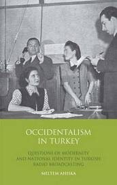 Occidentalism in Turkey by Meltem Ahiska image