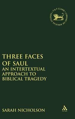 Three Faces of Saul by Sarah L. Nicholson image