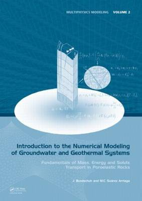 Introduction to the Numerical Modeling of Groundwater and Geothermal Systems by Jochen Bundschuh image