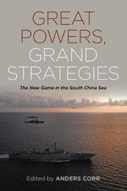 Great Powers, Grand Strategies by Anders Corr image