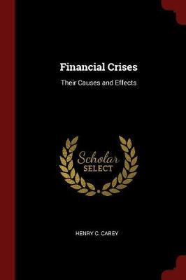 Financial Crises by Henry C Carey image