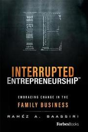 Interrupted Entrepreneurshipa[ by Ramez a Baassiri